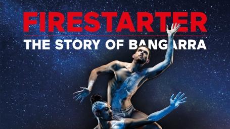 Firestarter: 30 Years of Bangarra Dance Theatre